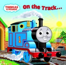 Thomas and Friends: On the Track... There and Back (Thomas & Friends)