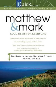 QUICKNOTES COMMENTARY VOL 8 MATTHEW MARK (Bible Reference Library)