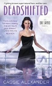 Deadshifted (Edie Spence, Bk 4)