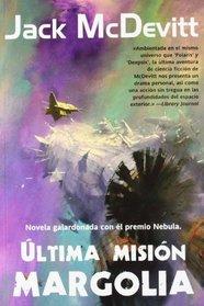 Ultima mision / Seeker: Margolia (Spanish Edition)