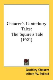 Chaucer's Canterbury Tales: The Squire's Tale (1921)