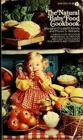 The Natural Baby Food Cookbook