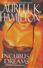 Incubus Dreams (Anita Blake, Vampire Hunter, Bk 12)