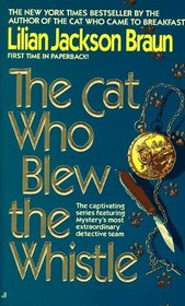 The Cat Who Blew the Whistle (Cat Who...Bk 17)