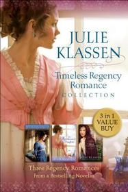 Timeless Regency Romance Collection: Three Regency Romances From a Bestselling Novelist