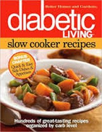 Better Homes and Gardens Diabetic Living Slow Cooker Recipes BN Edition