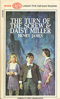 The Turn of the Screw and Daisy Miller (Larger Print)