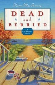Dead and Berried (Gray Whale Inn, Bk 2)