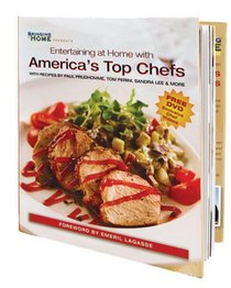 Entertaining at Home with America's Top Chefs