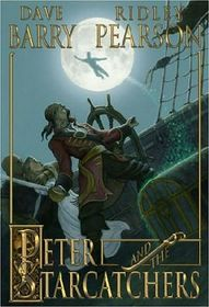 Peter and the Starcatchers (Peter, Bk 1)