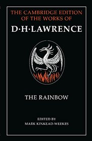 The Rainbow Parts 1 and 2 (The Cambridge Edition of the Works of D. H. Lawrence)