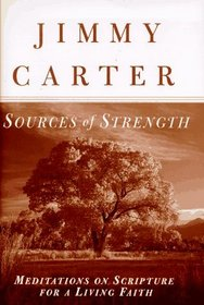 Sources of Strength : Meditations on Scripture for a Living Faith