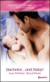 Bachelor...and Baby! (Spotlight)
