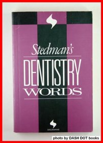 Stedman's Dentistry Words (Stedman's Word Books)