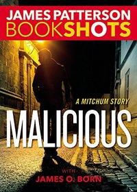 Malicious (Bookshots)