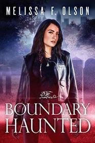 Boundary Haunted (Boundary Magic)