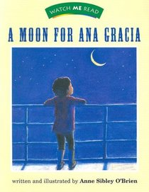 A Moon for Ana Garcia (Watch Me Read)