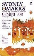 Sydney Omarr's Day-By-Day Astrological Guide for the Year 2011: Gemini (Sydney Omarr's Day By Day Astrological Guide for Gemini)