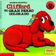 Clifford El Gran Perro Colorado (Clifford the Big Red Dog (Spanish Hardcover))