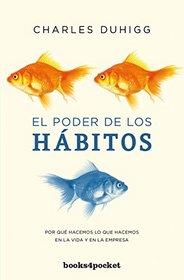 El poder de los habitos / The Power of Habit (Spanish Edition)