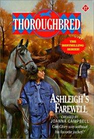 Ashleigh's Farewell (Thoroughbred, Bk 17)