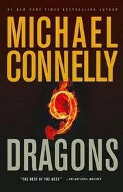 Nine Dragons (Harry Bosch, Bk 15) (Large Print)