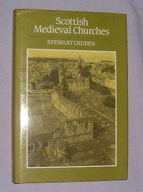 Scottish Medieval Churches