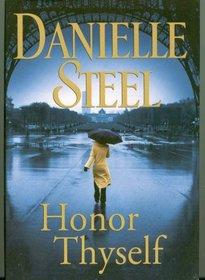 Honor Thyself (Large Print)