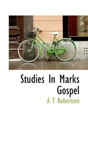 Studies In Marks Gospel
