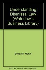 Understanding Dismissal Law (Waterlow's Business Library)
