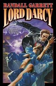 Lord Darcy (Lord Darcy, Bks 1-3)