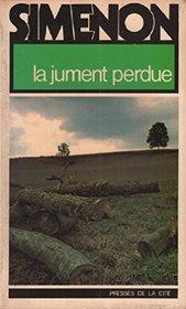 La Jument Perdue (Simenon) (French Edition)