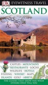 Scotland (DK Eyewitness Travel Guide)