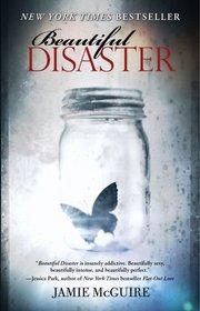 Beautiful Disaster (Beautiful, Bk 1)