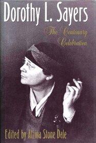 Dorothy L. Sayers: The Centenary Celebration