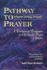 PATHWAY TO PRAYER, ASHKENAZ, SHABBOS