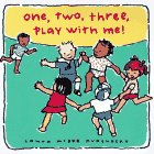 One, Two, Three, Play With Me!