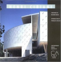 Contemporary World Architects: Henri Ciriani