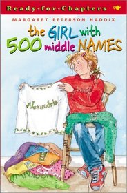 Girl With 500 Middle Names (Ready-For-Chapters (Hardcover))