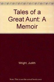 Tales of a Great Aunt: A Memoir