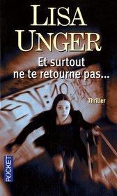 Et surtout ne te retourne pas... (French Edition)