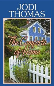 The Comforts of Home (Center Point Premier Romance (Large Print))