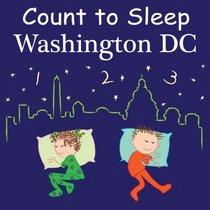 Count to Sleep Washington DC (Count to Sleep series)