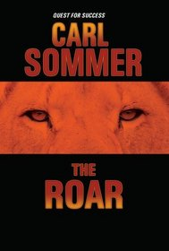 The Roar with Read-Along CD (Quest for Success Series)
