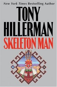 Skeleton Man (Joe Leaphorn/Jim Chee Novels)