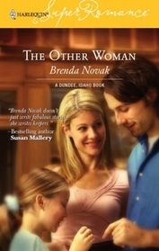 The Other Woman (Dundee, Idaho, Bk 7) (Harlequin Superromance, No 1344)