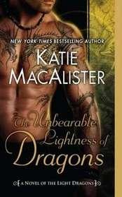 The Unbearable Lightness of Dragons (Light Dragons, Bk 2)