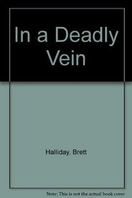In a Deadly Vein