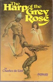 The Harp of the Grey Rose (Starblaze Editions)