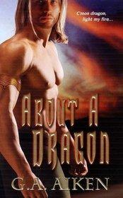About a Dragon (Dragon Kin, Bk 2)